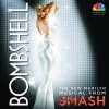 'Smash': 'Bombshell' soundtrack is not to be forgotten