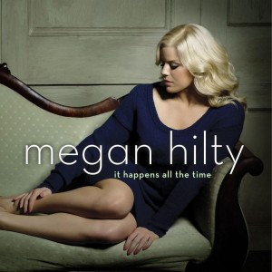 "Megan Hilty's debut album ""It Happens All The Time"" will be released on March 12."